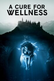 A Cure for Wellness